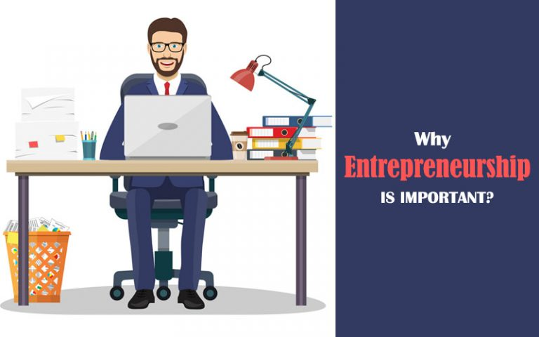 Why Entrepreneurship is Important?