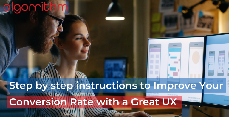 Step by step instructions to Improve Your Conversion Rate with a Great UX